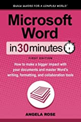 New guide to Word 2016 and Word Online!       How good are your Microsoft Word skills? In 30 minutes, author Angela Rose will show you how to become a power user of Word 2016 for Windows and macOS. Even if you have used MS Word in the ...