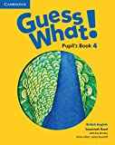 Guess What. 4 - Pupil´s Book - British English