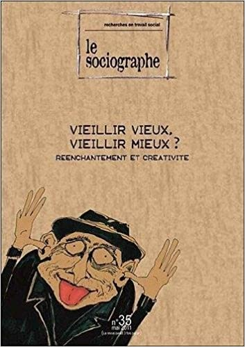 Livres Le Sociographe, N°35: Vieillir vieux, vieillir mieux ? epub pdf