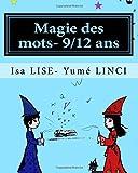 Magie des mots- 9/12 ans: Les personnages