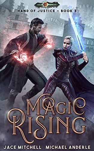 Magic Rising (Hand Of Justice Book 3)