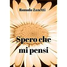 Spero che mi pensi (Italian Edition)