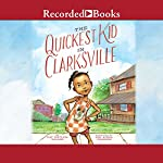 The Quickest Kid in Clarksville | Pat Zietlow Miller
