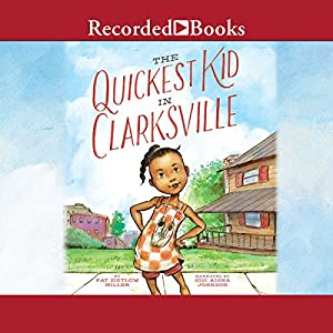 The Quickest Kid in Clarksville Audiobook