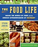 The Food Life, Steven Jenkins and Mitchel London, 0061231681