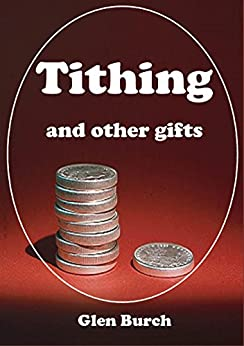 Tithing and Other Gifts by [Burch, Glen]