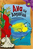 Ava the Angelfish, Trisha Speed Shaskan, 1404840796