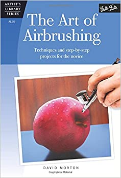_TOP_ The Art Of Airbrushing: Techniques And Step-by-step Projects For The Novice (Artist's Library). archivo cancelo Nueva Flagelo llibres etapa offers