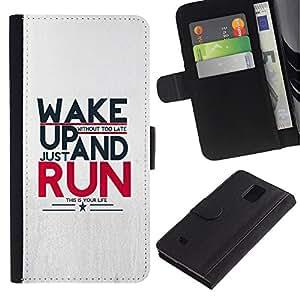 UNIQCASE - Samsung Galaxy Note 4 SM-N910 - Wake Up And Run Message - Cuero PU Delgado caso cubierta Shell Armor Funda Case Cover