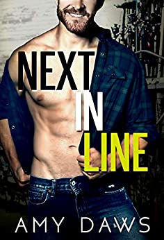 Next In Line: A Brother's Best Friend Standalone by [Daws, Amy]
