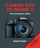 Canon EOS 7D MK II (Expanded Guides)