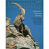Mammalogy : Adaptation, Diversity, and Ecology, Feldhamer, George A. and Merritt, Joseph F., 007290948X