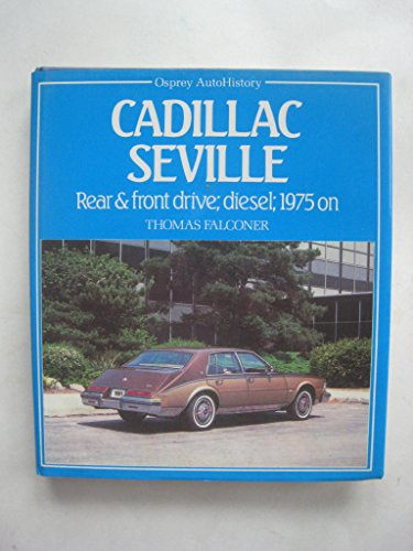 (Cadillac Seville: Rear and Front Drive, Diesel, 1975 on)