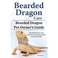 Bearded Dragon Care. Bearded Dragon Pet Owners Guide. Bearded Dragon care, behavior, diet, interacting, costs and health. Bearded dragon.