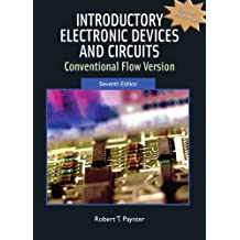 Introductory Electronic Devices and Circuits: Conventional Flow Version (7th Edition)
