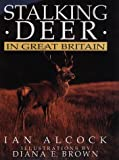 img - for Stalking Deer in Great Britain book / textbook / text book