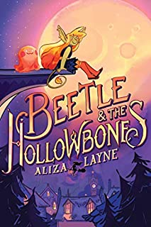Book Cover: Beetle & the Hollowbones