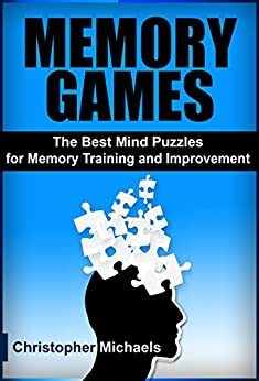 amazon com memory games the best mind puzzles for memory trainingmemory games the best mind puzzles for memory training and improvement (memory games, mind puzzles, brain quiz, memory training, memory game,