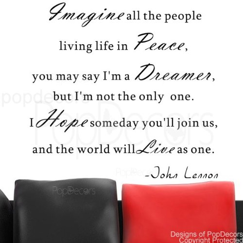 PopDecors - Imagine all the people living life in Peace-John Lennon- words quote phrase - inspirational quote wall decals quote decals wall stickers quotes inspirational quotes decals lyrics famous quotes - John Lennon Glasses Name