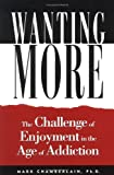 Wanting More, Mark Chamberlain, 1573458171