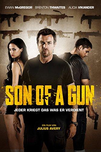 Son of a Gun - Jeder kriegt das was er verdient Film