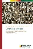 Letramento & Beleza: Um estudo em salões de beleza de Alagoinha-Bahia (Portuguese Edition)