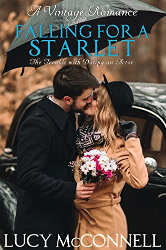 Falling for a Starlet: The Trouble with Dating an Actor Book 3 (A Vintage Romance)