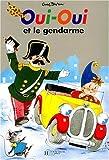 """Afficher """"Oui-Oui et le gendarme"""""""