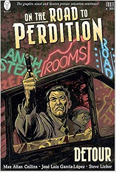 Book On the Road to Perdition: Detour by Max Allan Collins (2004-07-01)