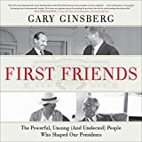 First Friends: The Powerful, Unsung