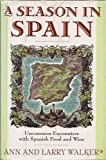 A Season in Spain, Walker, Ann and Walker, Larry, 0671696629