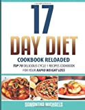 17 Day Diet Cookbook Reloaded, Samantha Michaels, 1628842474