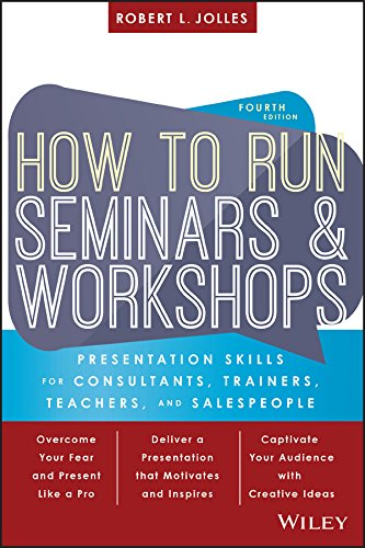 Make your message stick with expert help from this classic trainer's resource How to Run Seminars and Workshops is the classic guide for trainers and presenters in any industry. Packed with clear advice and real-world practicality, this book covers a...