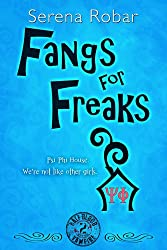 Fangs for Freaks (Half-Blood Vampire Book 2)