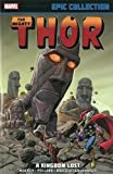 img - for Thor Epic Collection: A Kingdom Lost (Mighty Thor) book / textbook / text book