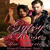 Gypsy Rose: Kings of Cardenas | Elise Marion