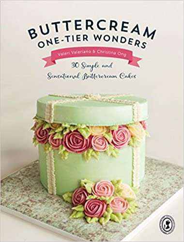 Book Buttercream One-Tier Wonders: 30 Simple and Sensational Buttercream Cakes