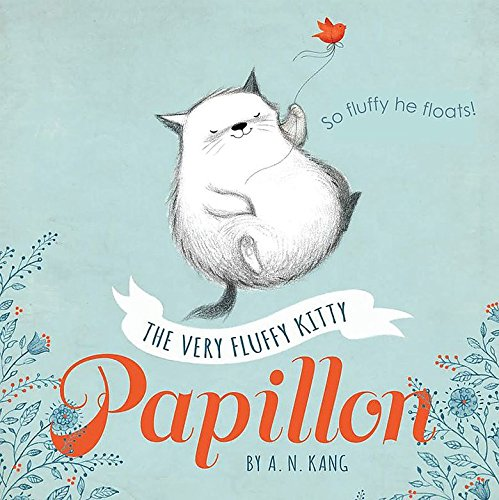 Fluffy Kitty (Papillon, Book 1 The Very Fluffy Kitty, Papillon)