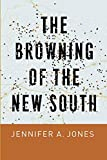 """Jennifer A. Jones, """"The Browning of the New South"""" (U Chicago Press, 2019)"""