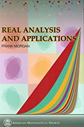 Real Analysis and Applications: Including Fourier Series and the Calculus of Variations