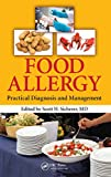 img - for Food Allergy: Practical Diagnosis and Management book / textbook / text book