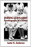 img - for Joining God's Army: Autobiography of a Soldier book / textbook / text book