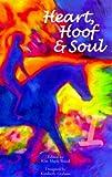 Heart, Hoof and Soul, Kim Marie Wood, 0967197864