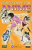 Cómo Dibujar Anime, Tadashi Ozawa, 1594971048