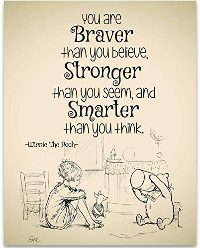 (You Are Braver Than You Believe - Winnie The Pooh - 11x14 Unframed Art Print - Great Child/Boy/Girl/Nursery Room Decor, Also Makes a Great Gift Under $15)