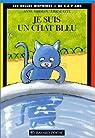 Je suis un chat bleu par Mirman