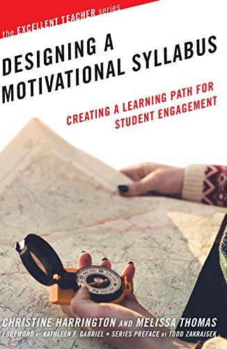 Designing A Motivational Syllabus  Creating A Learning Path For Student Engagement  The Excellent Teacher Series