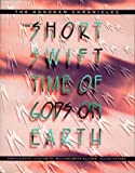 The Short, Swift Time of Gods on Earth - The Hohokam Chronicles, Donald Bahr and William Smith Allison, 0520084683
