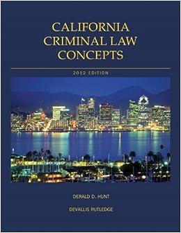 Book California Criminal Law Concepts (13th Edition)