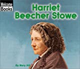 Harriet Beecher Stowe, Mary Hill, 0516258656